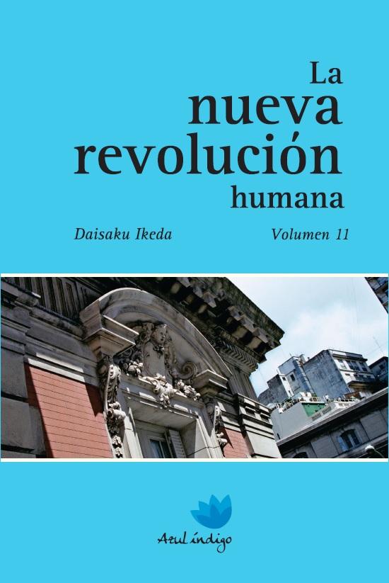 La nueva revolución humana - Vol. 11