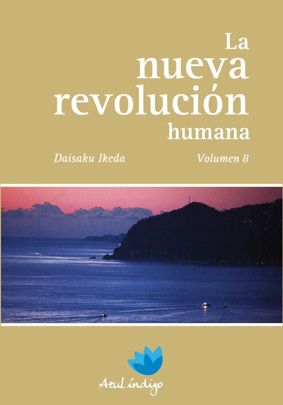 La Nueva Revolución Humana - Vol. 8