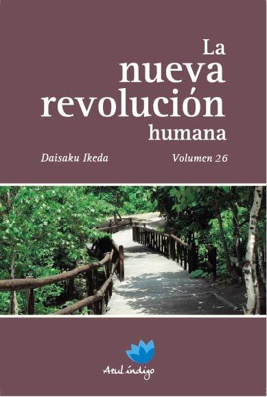 La Nueva Revolución Humana - Vol. 26