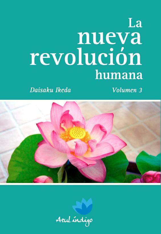 La Nueva Revolución Humana - Vol. 3
