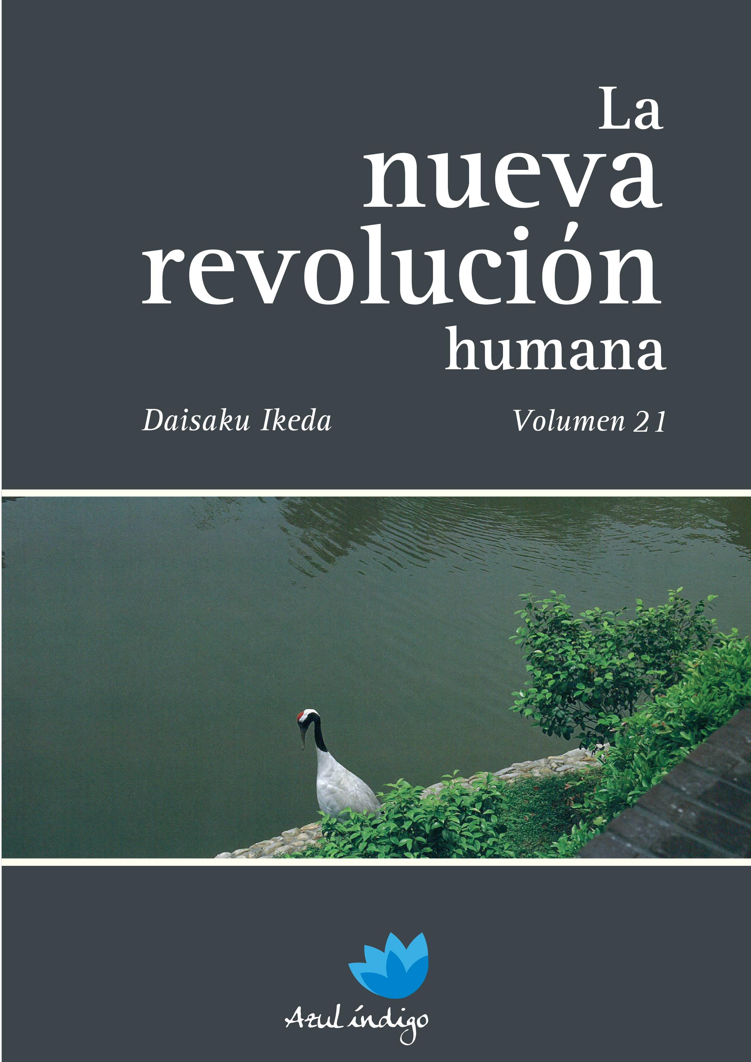 La Nueva Revolución Humana - Vol. 21