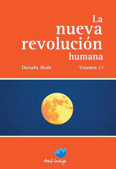 La Nueva Revolución Humana - Vol. 17