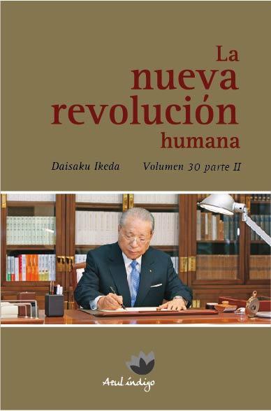 La Nueva Revolución Humana - Vol. 30 parte 2