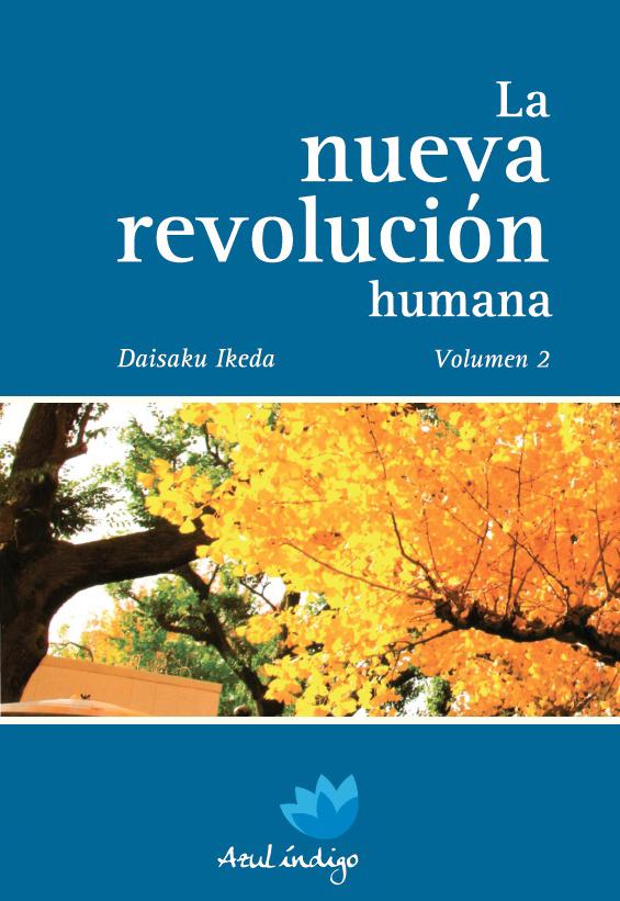 La nueva revolución humana - vol. 2