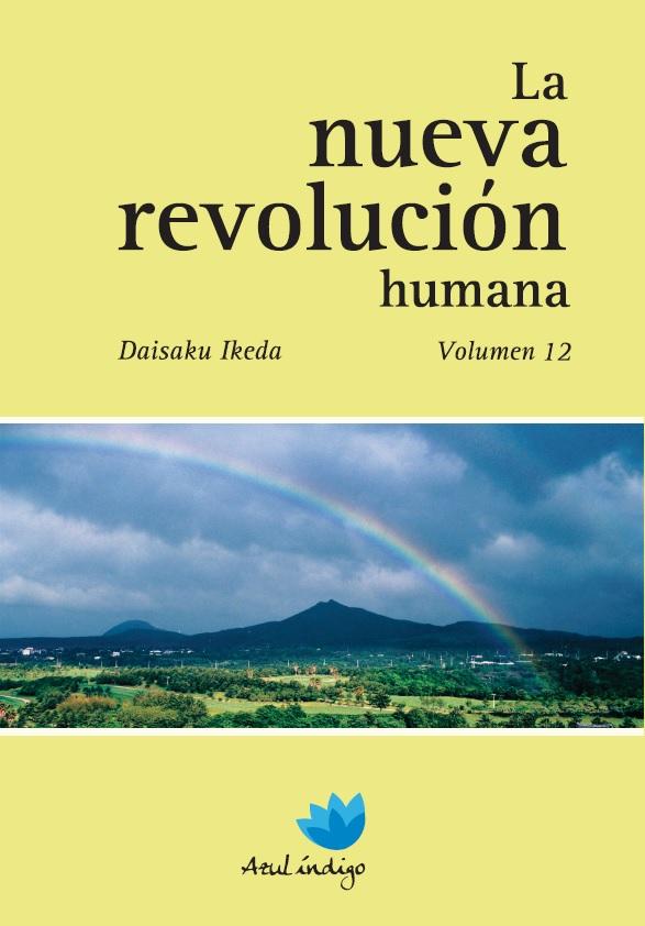 La Nueva Revolución Humana - Vol. 12
