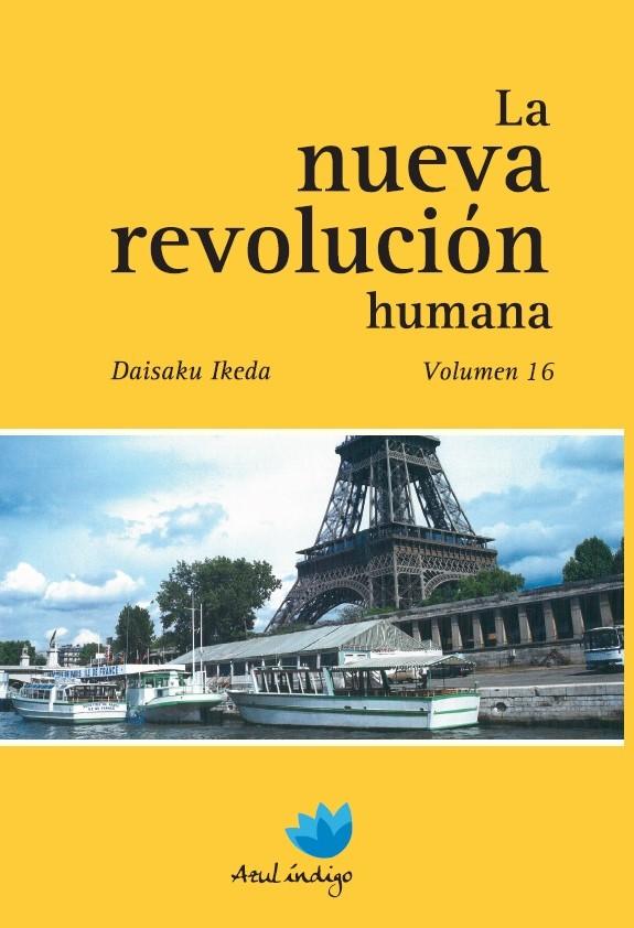 La Nueva Revolución Humana - Vol. 16