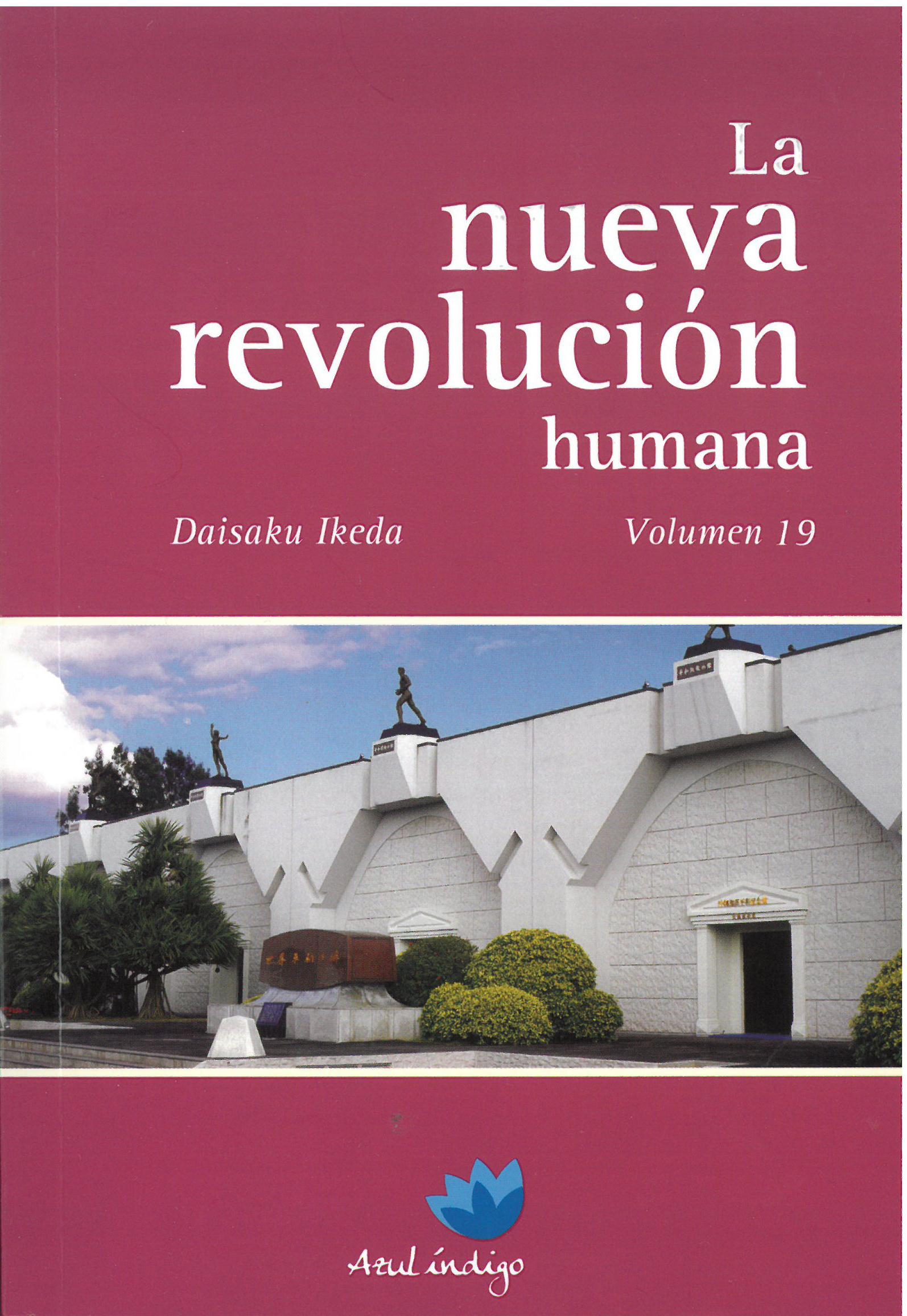 La Nueva Revolución Humana - Vol. 19