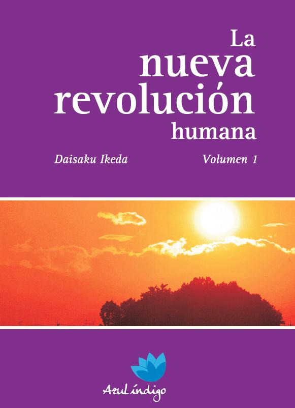 La nueva revolución humana - vol. 1