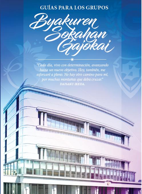 Guías para los Grupos Byakuren, Sokahan y Gajokai