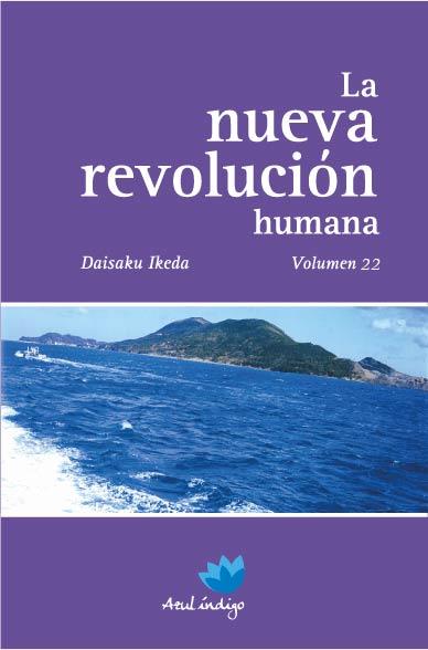 La Nueva Revolución Humana - Vol. 22