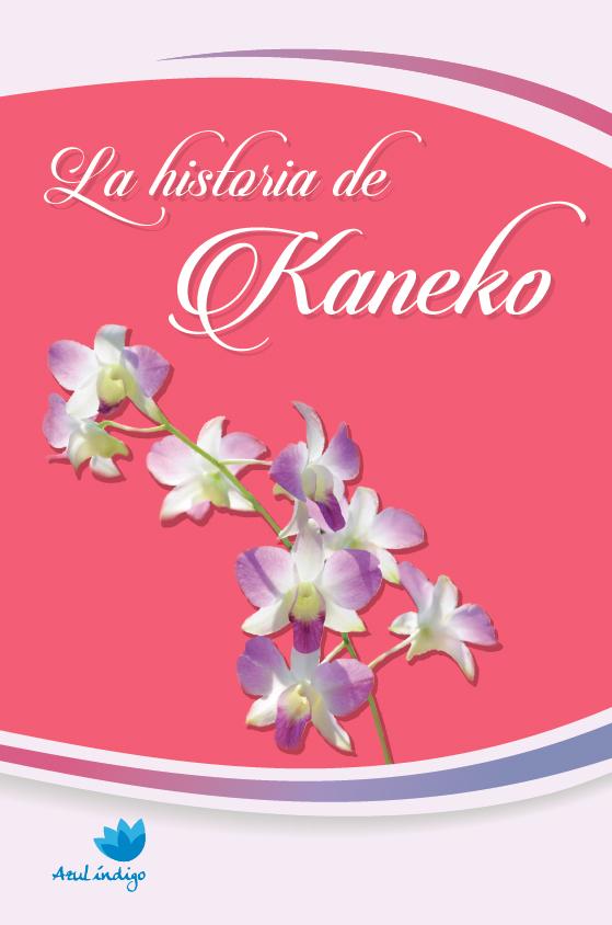 La historia de Kaneko