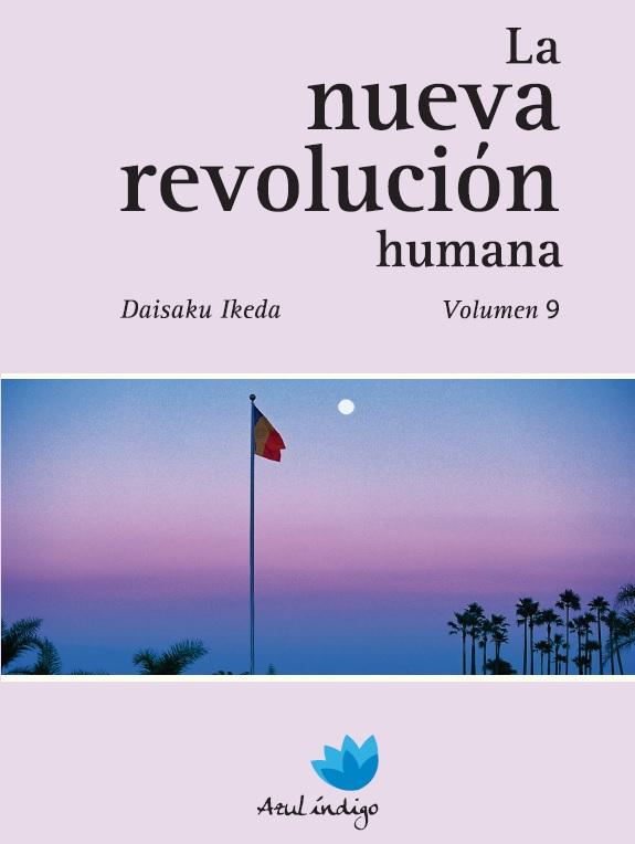 La Nueva Revolución Humana - Vol. 9