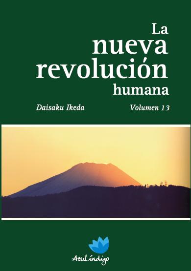 La Nueva Revolución Humana - Vol. 13