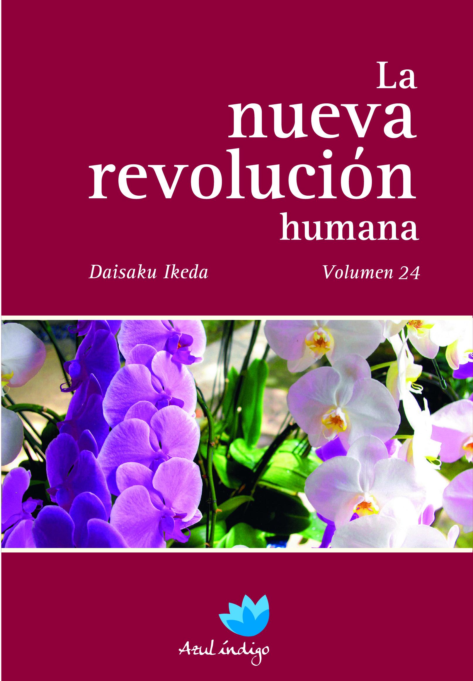 La Nueva Revolución Humana - Vol. 24